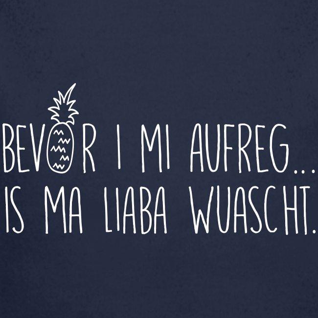 Vorschau: Bevor i mi aufreg is ma liaba wuascht - Baby Bio-Langarm-Body