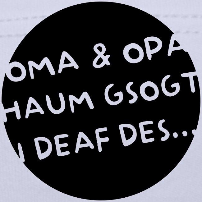 Vorschau: Oma Opa haum gsogt i deaf des - Baby Mütze