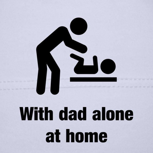 Mit Papa alleine zu Hause