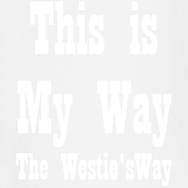 This is My Way White