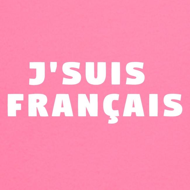 J'SUIS FRANÇAIS