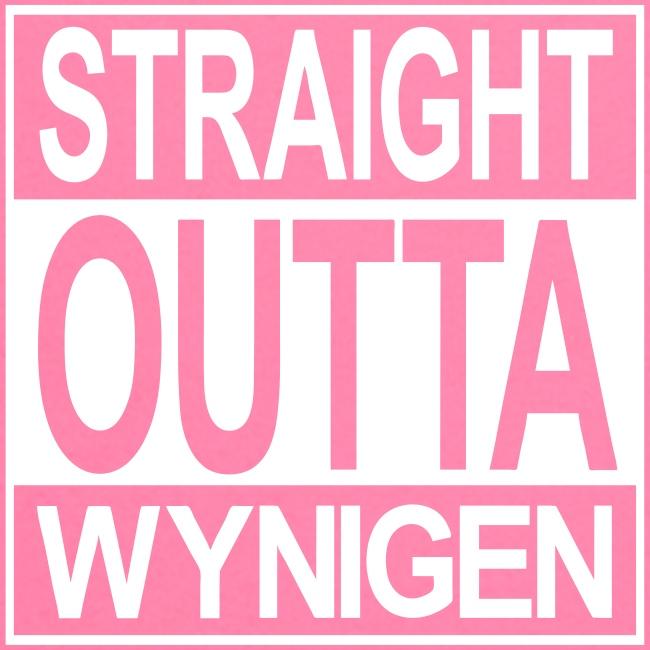 Straight outta Wynigen