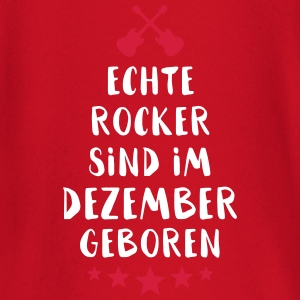 True Rocker were born in December - Baby Long Sleeve T-Shirt