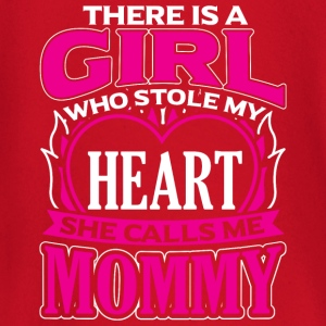 MOMMY - THERE IS A GIRL WHO STOLE MY HEART - Baby Long Sleeve T-Shirt
