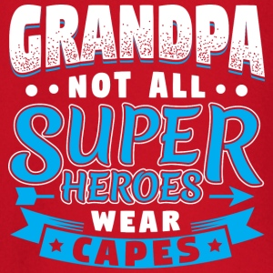 GRANDPA - NOT ALL SUPER HEROES WEAR CAPES - Baby Long Sleeve T-Shirt