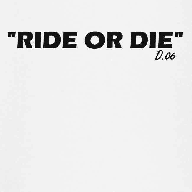 Ride or die (noir)