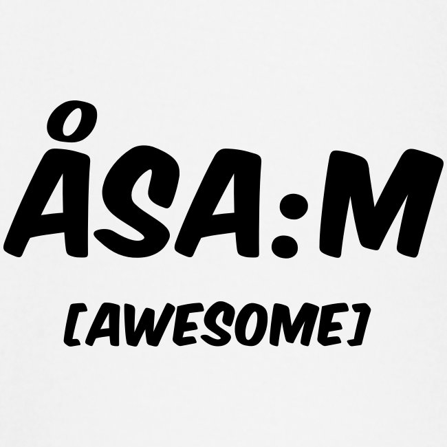 Åsa:m [awesome]