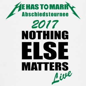 nothing matters nothing else matters - Baby Long Sleeve T-Shirt