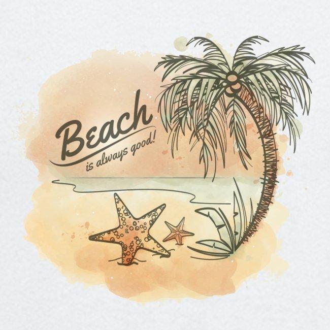 -Beach is always good