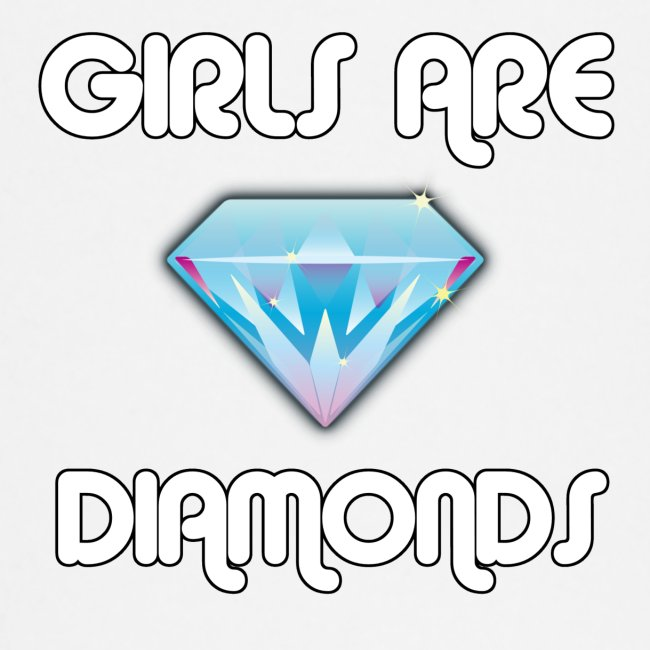 Girls are Diamonds