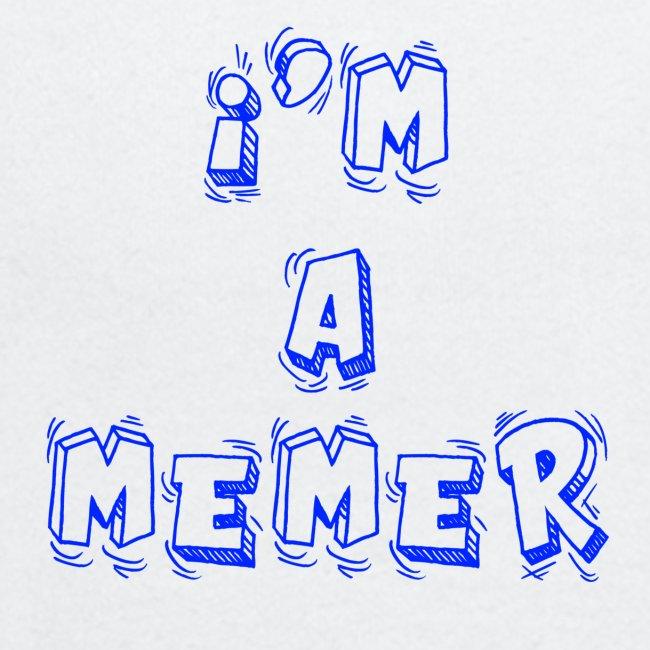 I'm a Memer