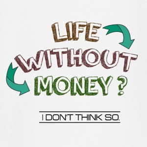 Life without money? - Baby Long Sleeve T-Shirt