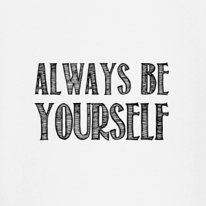 Always be yourself - T-shirt manches longues Bébé