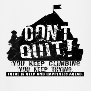 Climbing Dont quit - Baby Long Sleeve T-Shirt