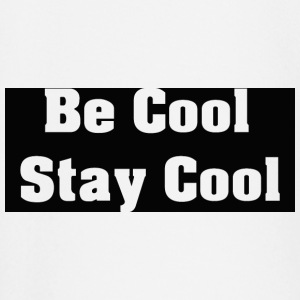 Be Cool Stay Cool - T-shirt
