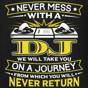 NEVER MESS WITH A DJ - YOU WILL NEVER RETURN - Baby Long Sleeve T-Shirt