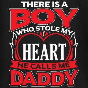 DADDY - THERE IS A BOY WHO STOLE MY HEART - Baby Long Sleeve T-Shirt