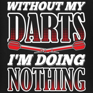 WITHOUT MY DARTS IN DOING NOTHING - Baby Long Sleeve T-Shirt