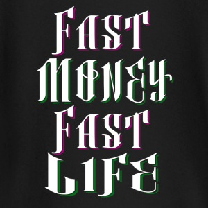 Fast Money Fast Life - Baby Long Sleeve T-Shirt