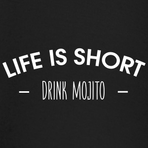 Life is short, drink mojito - Baby Long Sleeve T-Shirt