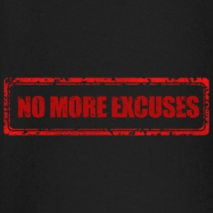 NO MORE EXCUSES - T-shirt