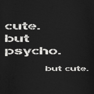 cute but psycho - Baby Long Sleeve T-Shirt
