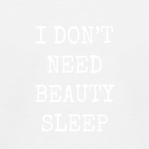 I don't need beauty sleep - Kids' Baseball T-Shirt