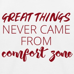 Great things never came from comfort zone - Kids' Baseball T-Shirt