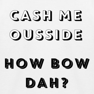 CASH ME OUSSIDE, WIE BOW DAH - Kinder Baseball T-Shirt
