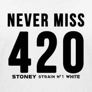 NEVER MISS 420 Strain No.1 WHITE - Women's V-Neck T-Shirt