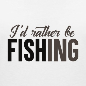 Rather be Fishing - Frauen T-Shirt mit V-Ausschnitt