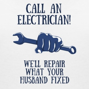 Elektriker: Call an Electrician! We´ll repair what - Frauen T-Shirt mit V-Ausschnitt