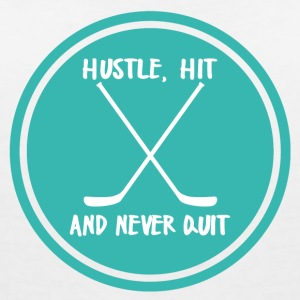 Hockey: Hustle, Hit and never quit. - Women's V-Neck T-Shirt