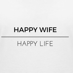 Happy Wife Happy Life - Frauen T-Shirt mit V-Ausschnitt