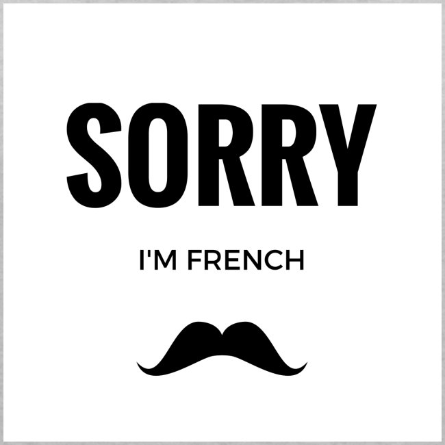 SORRY, i am french