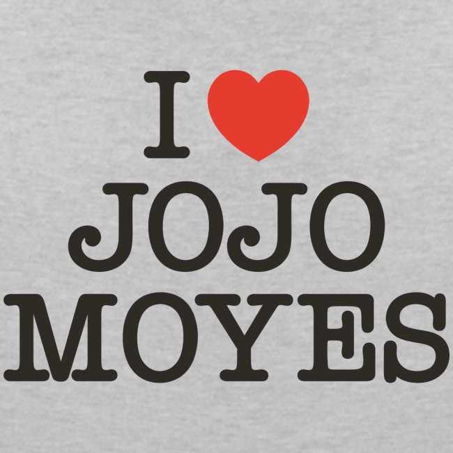 I LOVE JOJO MOYES