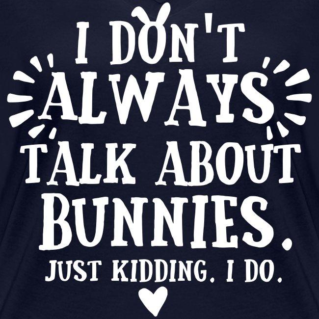 Always Talkin Bunnies 2