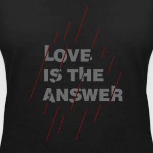LOVE IS THE ANSWER 2 - Women's V-Neck T-Shirt