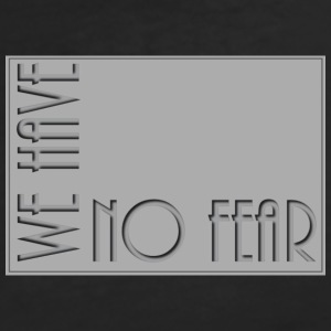 WE HAVE NO FEAR - Women's V-Neck T-Shirt