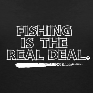 Fishing is the Real Deal - Frauen T-Shirt mit V-Ausschnitt