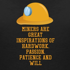 Bergbau: Miners are great inspirations of hard wor - Frauen T-Shirt mit V-Ausschnitt