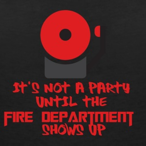 Fire Department: It's not a party until the fire - Women's V-Neck T-Shirt