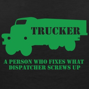 Trucker / truck driver: A person who fixes what - Women's V-Neck T-Shirt