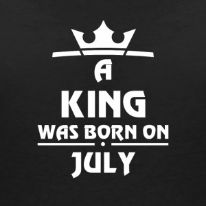 A KING WAS BORN ON JULY - Women's V-Neck T-Shirt