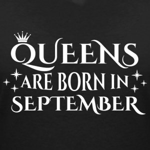 Queens are born in September - Women's V-Neck T-Shirt