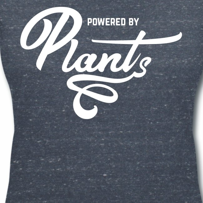 Powered by Plants Shirt Vegan T-Shirt Gift
