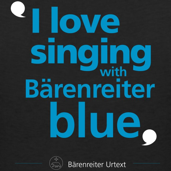"""I love singing with Bärenreiter blue"""