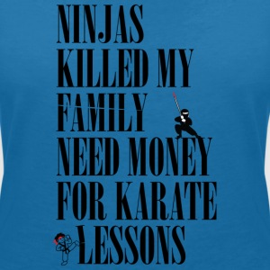 Ninjas killed my family. - Women's V-Neck T-Shirt