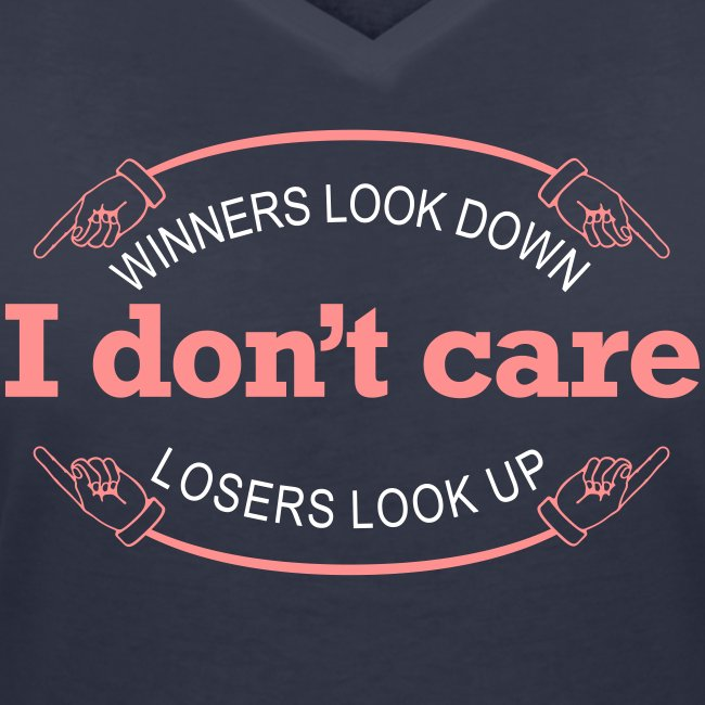 Winners Looks Down Losers Looks Up