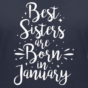 Best sisters are born in January - Frauen T-Shirt mit V-Ausschnitt